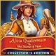 Alicia Quatermain & The Stone of Fate Collector's Edition