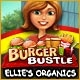 Burger Bustle: Ellie's Organics