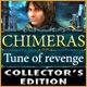 Chimeras: Tune of Revenge Collector's Edition