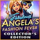Fabulous: Angela's Fashion Fever Collector's Edition