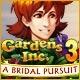 Gardens Inc. 3: Bridal Pursuit