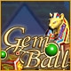 Gem Ball Ancient Legends