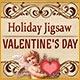 Holiday Jigsaw Valentine's Day