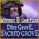 Mystery Case Files: Dire Grove, Sacred Grove