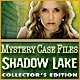 Mystery Case Files(R): Shadow Lake Collector's Edition