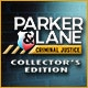 Parker & Lane Criminal Justice Collector's Edition